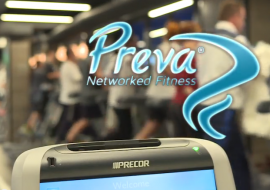 Enjoy the Preva Networked Fitness Experience